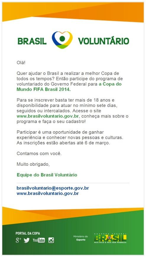 O Governo Federal abre vagas de trabalho voluntário na Copa do Mundo